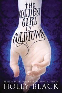 The Coldest Girl in Coldtown by Holly Black Cover image from amazon.com