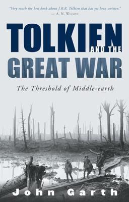 Tolkien and the Great War by John Carth